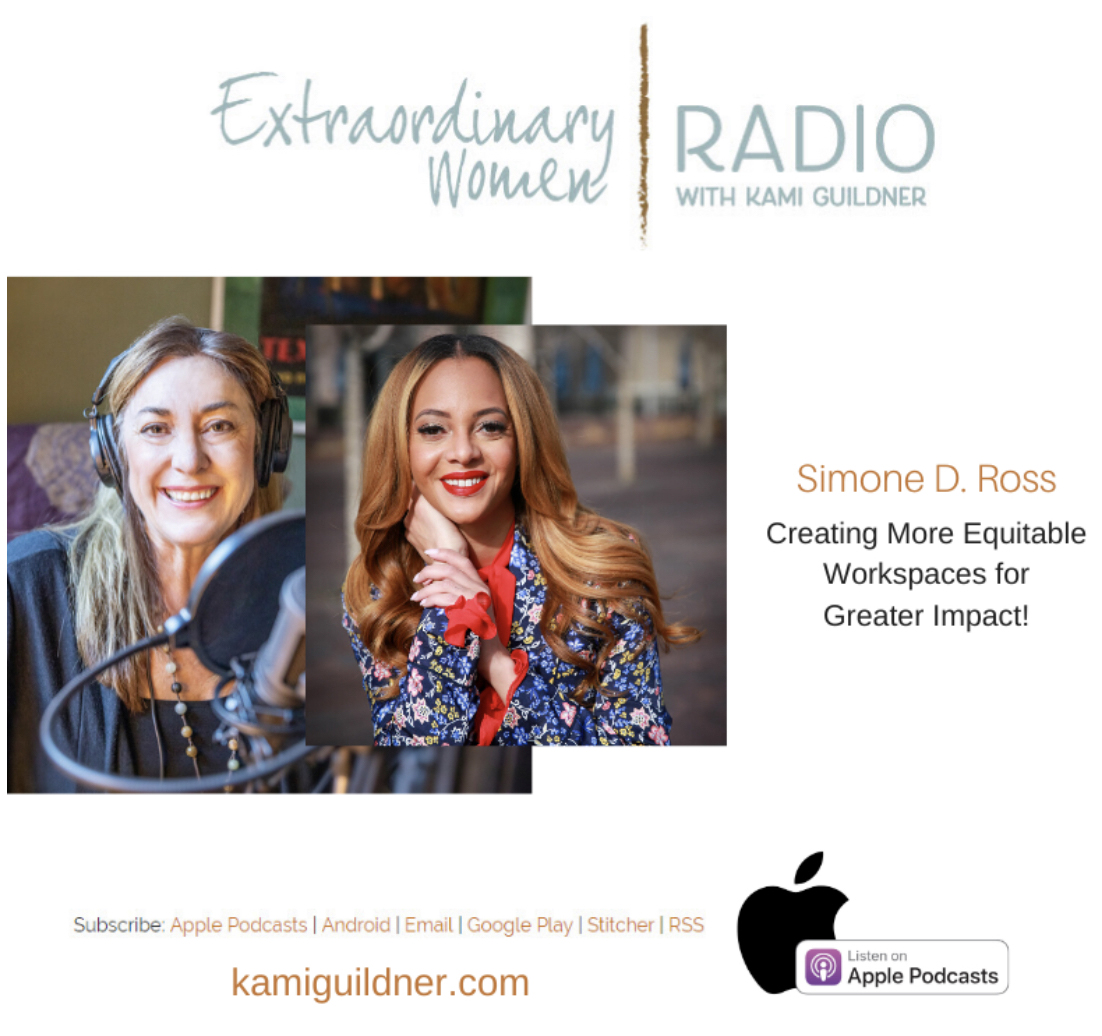 Simone D. Ross, Extraordinary Women interview with Kami Guildner